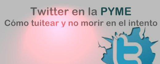 Manual de uso de Twitter en la Pyme. #breakanfast #presentacion